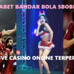 SENTANABET BANDAR BOLA SBOBET MAXBET JUDI LIVE CASINO ONLINE TERPERCAYA